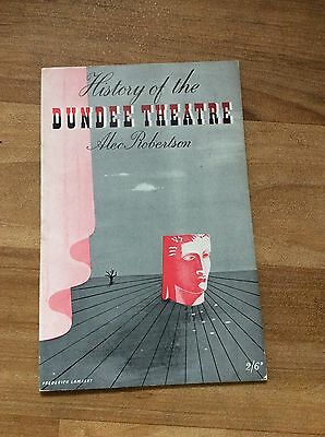 1949 History Of The Dundee Theatre Vintage Booklet (43 Pages)