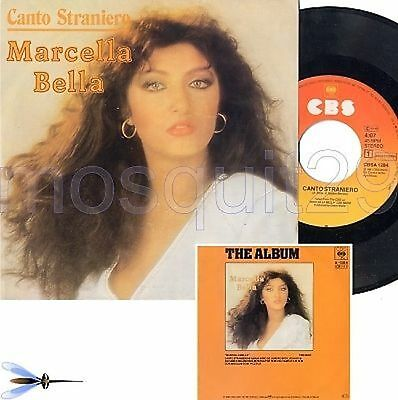 "Marcella Bella ""canto Straniero"" Raro 45Giri Made In Holland"