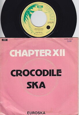 CHAPTER XII * 1980 Belgian SKA Revival 45 * Listen!