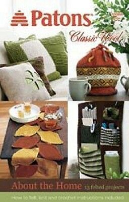 Patons Classic Wool ABOUT THE HOME Knit Crochet Pattern Book Illustrated Hobbies