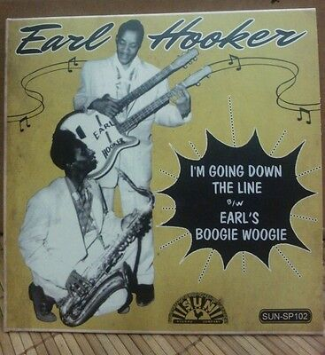 Sun Blues Bopper 45 Re- Earl Hooker - Goin' Down The Line -Legal Charly Issue