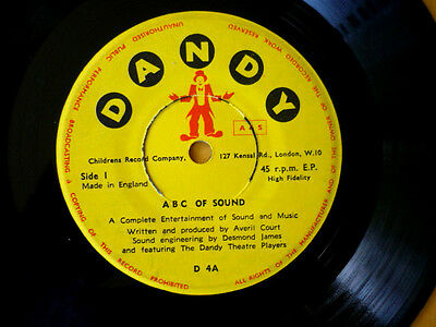 A.b.c Of Sound = Dandy  D4 = A Children's Educational Vinyl Record With Narative