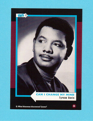 Tyrone Davis  Soul Music Collector Card  Have a Look!