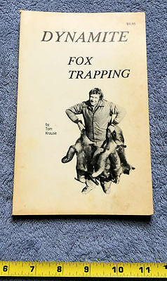 Dynamite Fox Trapping by Tom Krause, 1978, Vintage Hunting Trapping Book, Signed