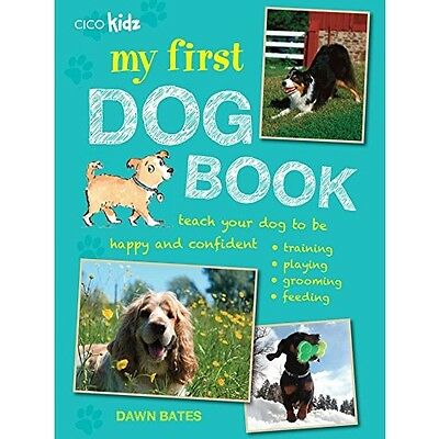 My First Dog Book Teach Training Tricks Play Fun Games Owners Guide Manual Puppy