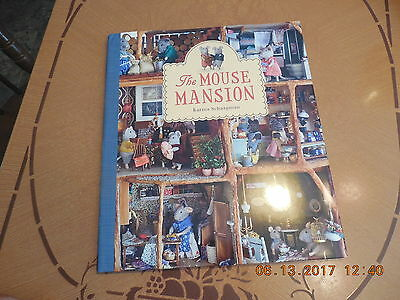 2011 The  Mouse Mansion by Karina Schaapman..NEW WITH DUST COVER