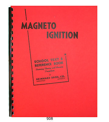 Magneto Ignition Fundamentals Theory & Service Procedures  #908