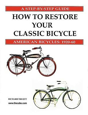 How to Restore Your Classic Bicycle BOOK on antique and vintage BIKES