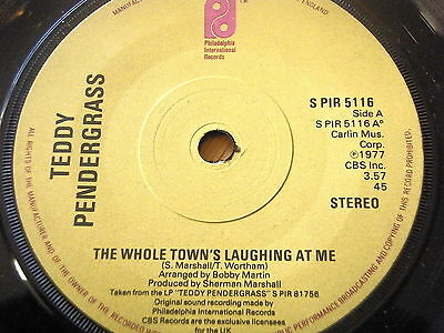 """Teddy Pendergrass - The Whole Town's Laughing At Me - 7"""" Vinyl - S Pir 5116"""