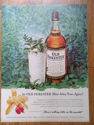 1951 Old Forester Whiskey Ad Mint Julep Time Again