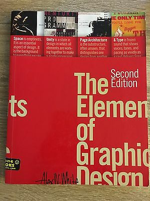 The Elements of Graphic Design by Alex W. White (Paperback)