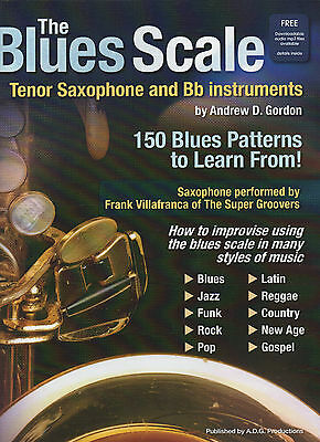 The Blues Scale for Bb Tenor Saxophone Book/downloadable audio files