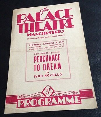 PALACE THEATRE MANCHESTER 1949 programme PERCHANCE TO DREAM