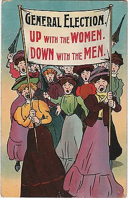 Suffragette Postcard General Election (1906?)Up With The Women Down With The Men