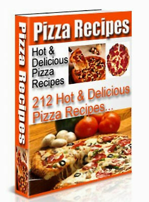 212 Hot & Delicious Pizza Recipes and Many More Recipes on CD Rom