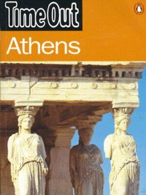 Time Out Athens by Time Out Magazine Ltd (Paperback)