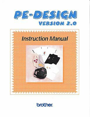 BROTHER PE-Design Version 2.0 Embroidery Owners Manual - Reprinted Copy in Color