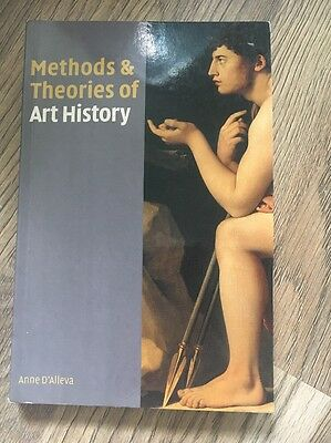 Methods and Theories of Art History by Anne D'Alleva (Paperback, 2005)