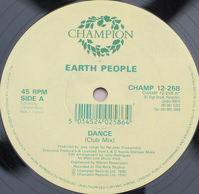 "Earth People: Dance 12"" (1990,UK) [Champion, CHAMP 12-258] Rare House Classic"