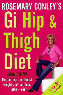 Gi Hip & Thigh Diet by Rosemary Conley, Book, New (Paperback)