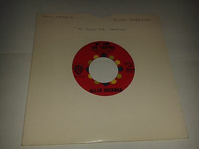 "Allan Sherman - ""My Son The Vampire"" (U.S) 7"" (1964) EX / I Can't Dance /  REF6"