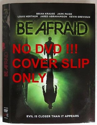 No Discs !! Be Afraid Dvd Cover Slip Only - No Discs !!      (Inv13601)