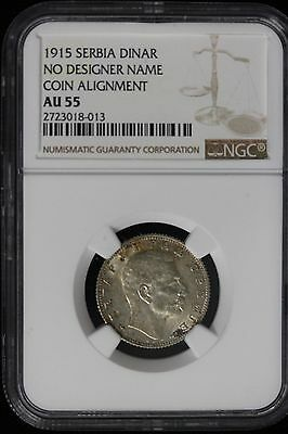 1915 Serbia. Dinar. (Two Coins, Coin Alignment ) NGC Graded AU-50/AU-55