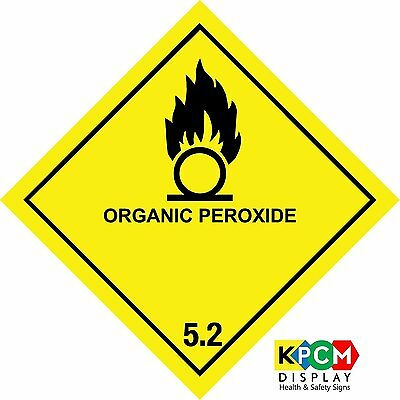 Dangerous substance labels Organic Peroxide 5.2 safety sign - Self adhesive x