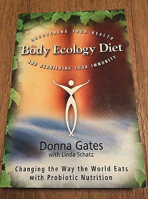 The Body Ecology Diet: Recovering Your Health and Rebuilding Your Immunity by L…
