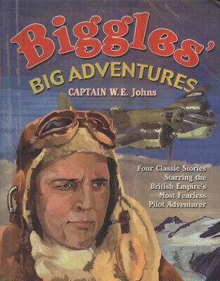Biggles' big adventures (Paperback)