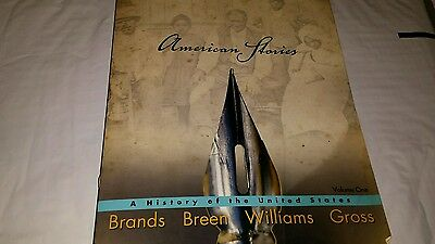 American Stories Vol. 1 : A History of the United States by R. Hal Williams,...