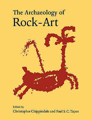 The Archaeology of Rock-Art by Cambridge University Press (Paperback, 1999)