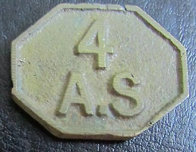 Vintage Unidentified Coin Weight / Market Token ? - 4 A. S.