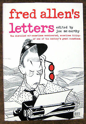 """Fred Allen's Letters"" ~ Hardcover Book ~ (1965) ~ First Edition ~ Beautiful!"