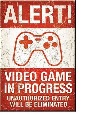 ALERT VIDEO GAME IN PROGRESS, Unauthorized Entry Will Be, Tin Sign Metal Magnet