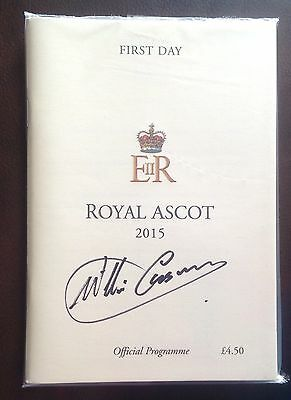 Original 2015 Royal Ascot Programme Hand Signed By Willie Carson