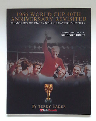 1966 WORLD CUP 40th ANNIVERSARY. SIGNED BY SIR GEOFF HURST. WITH CERTIFICATE.