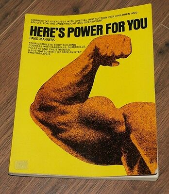 Heres Power For You David Manners Rare Muscle Bodybuilding Book Sofcover