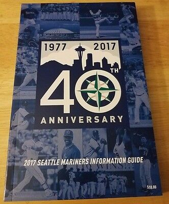 2017 Seattle Mariners Media Information Guide! 40Th Anniversary Edition! Hot/new