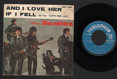 "7"" Beatles And I Love Her / If I Fell (Film Tutti Per Uno) Italy Blue Parlophon"