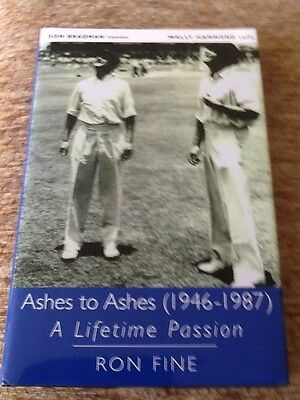 Ashes To Ashes  1946 -1987 - A Lifetime Passion - Signed - Ron Fine