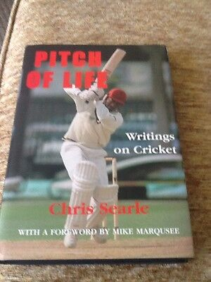 Pitch Of Life - Writings On Cricket -Chris Seatle - Signed