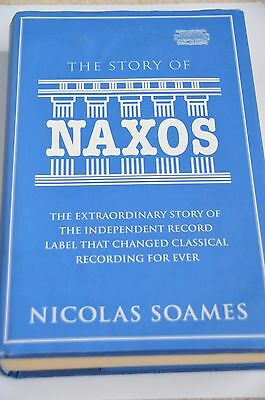 The Story of Naxos Book by Nicolas Soames