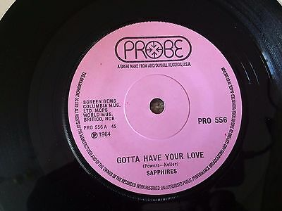 Northern Soul - Sapphires - Gotta have your love - UK Probe