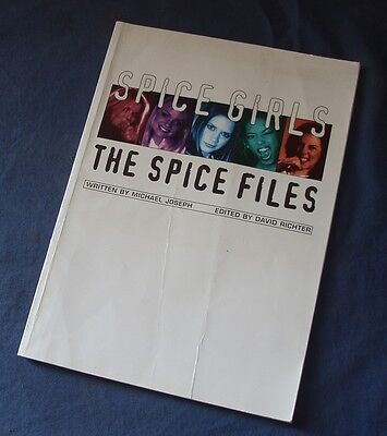 Book - SPICE GIRLS THE SPICE FILES - Written by Michael Joseph, Copyright 1997/8