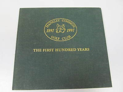 Hankley Common 1897-1997 Golf Club The First Hundred Years Book Allan Scott