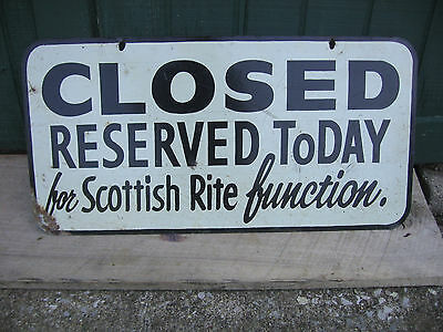 Double Sided Sign Scottish Rite Closed Reserved Today Function Painted Sign