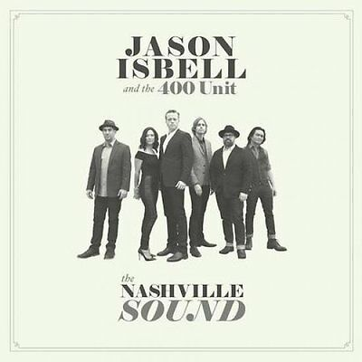 Jason Isbell And The 400 Unit (Songbook Ed.) - The Nashville Sound Vinyl 0554353