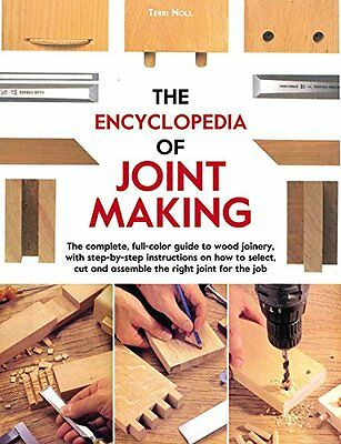 THE ENCYCLOPEDIA OF JOINT MAKING Woodworking Book Mortise Tenon Dovetail Miter