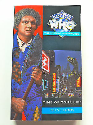 DOCTOR WHO THE MISSING ADVENTURES - TIME OF YOUR LIFE by Steve Lyons